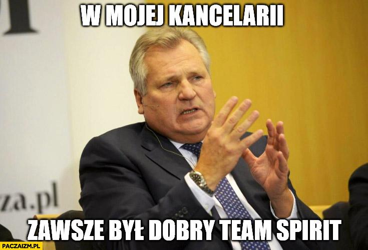 W mojej kancelarii zawsze był dobry team spirit Kwaśniewski