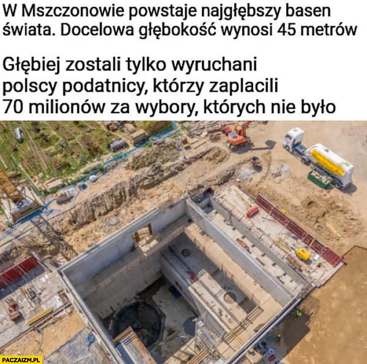 W Mszczonowie powstaje basen 45 metrów głębokości, głębiej zostali tylko wydymani polscy podatnicy którzy zapłacili 70 milionów za wybory których nie było