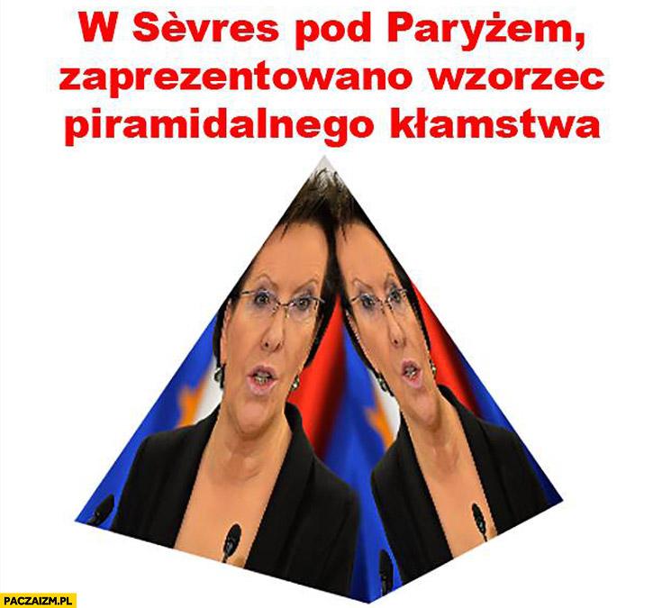 W Sevres pod Paryżem zaprezentowano wzorzec piramidalnego kłamstwa Ewa Kopacz