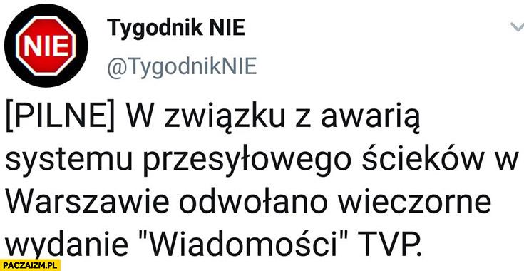 W związku z awarią systemu przesyłowego ścieków w Warszawie odwołano wieczorne wydanie Wiadomości TVP Tygodnik nie