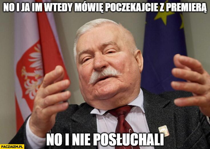Wałęsa i ja im wtedy mowie poczekajcie z premiera no i nie posłuchali cyberpunk 2077