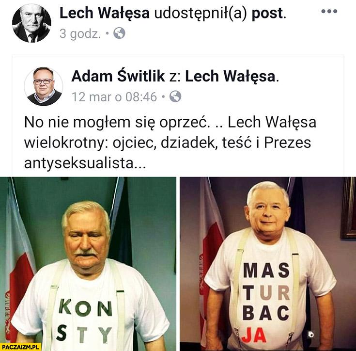 Wałęsa koszulka konstytucja Kaczyński masturbacja