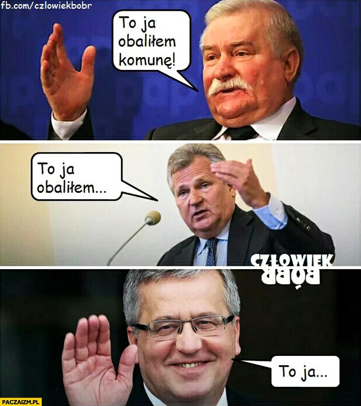 Wałęsa: to ja obaliłem komunę, Kwaśniewski: to ja obaliłem, Komorowski: to ja