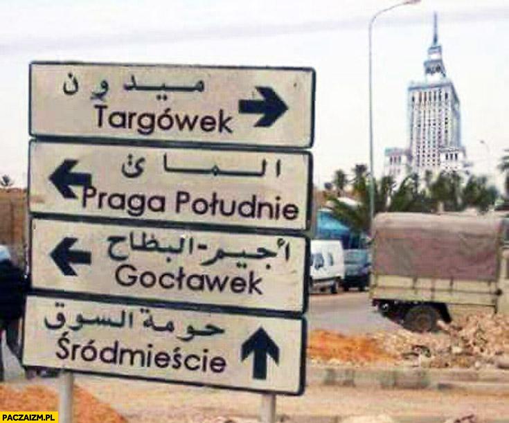Warszawa dzielnice tablice arabskie muzułmańskie nazwy Targówek Gocławek Praga Śródmieście