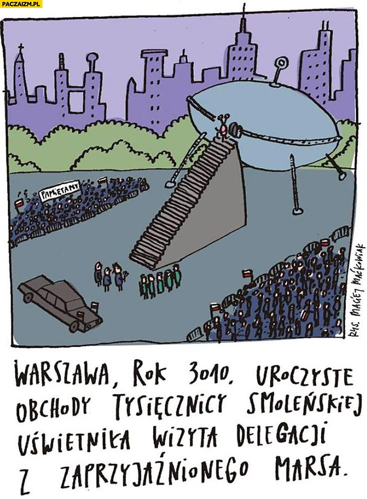 Warszawa rok 3010 uroczyste obchody tysięcznicy Smoleńskiej UFO zaparkowało przy schodach pomniku Maćkowiak