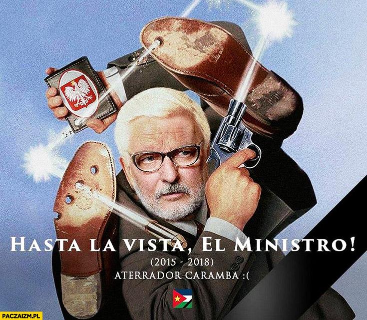 Waszczykowski San Escobar pożegnanie hasta la vista el ministro