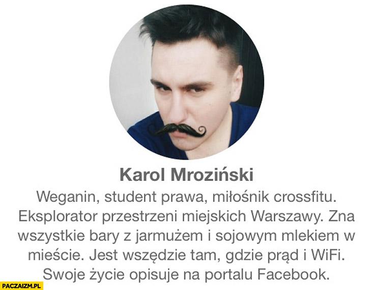 Weganin, student prawa miłośnik crossfitu Karol Mroziński