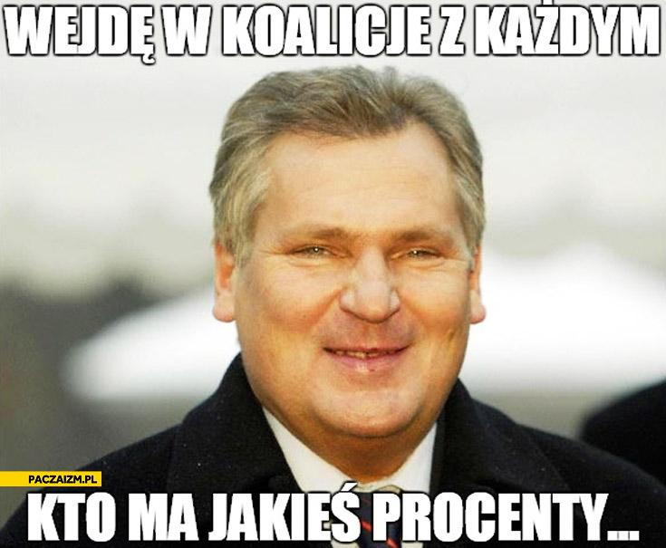 Wejdę w koalicję z każdym kto ma jakieś procenty Kwaśniewski