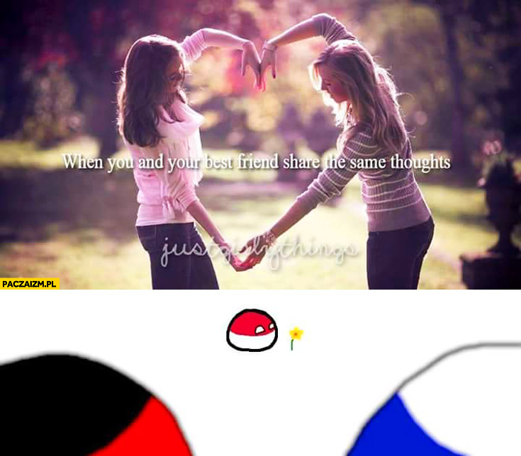 When you and your best friend share the same thoughts Rosja Niemcy Polandball Polska