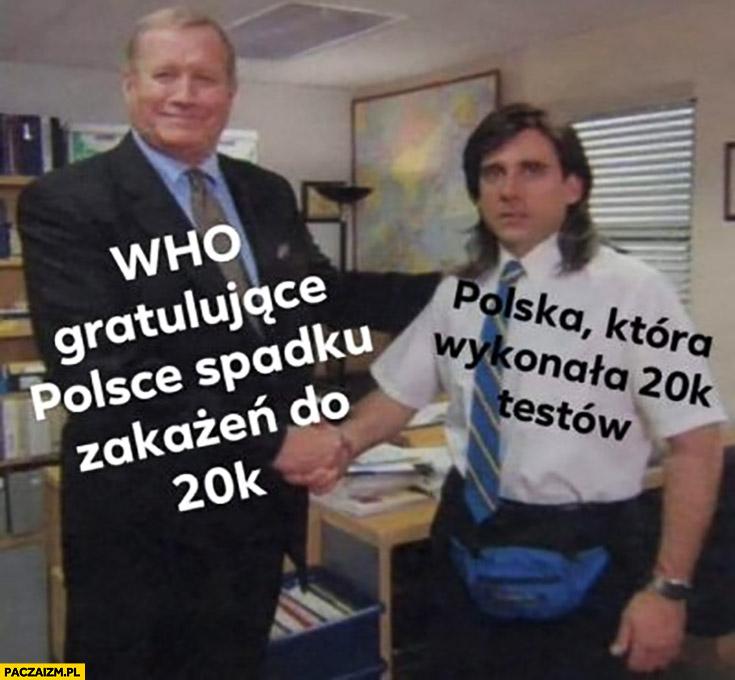 WHO gratulujące Polsce spadku zakażeń do 20 tysięcy, Polska która wykonała 20 tysięcy testów