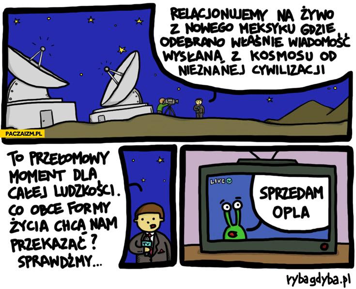 Wiadomość od nieznanej cywilizacji sprzedam Opla