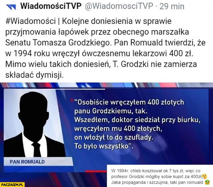 Wiadomości osobiście wręczałem Grodzkiemu 400 złotych łapówki, w 1994 chleb kosztował 7000 złotych