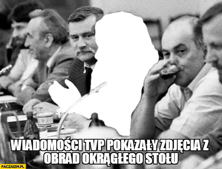 Wiadomości TVP pokazały zdjęcia z obrad okrągłego stołu wycięty Kaczyński wygumkowany
