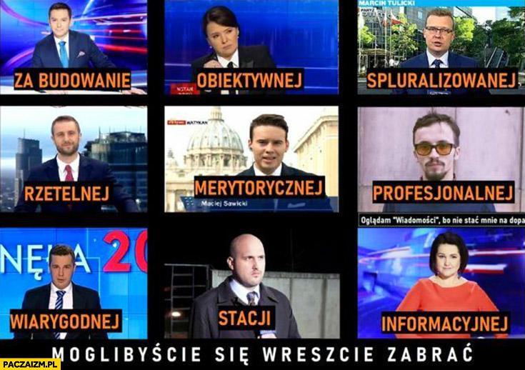 Wiadomości TVP za budowanie obiektywnej, spluralizowanej, rzetelnej stacji informacyjnej moglibyście się wreszcie zabrać