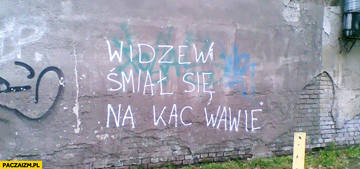 Widzew śmiał się na Kac Wawie. Napis na murze