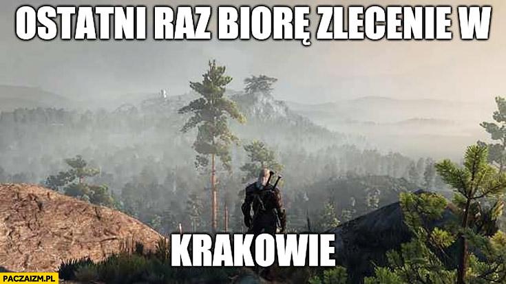 Wiedźmin ostatni raz biorę zlecenie w Krakowie smog