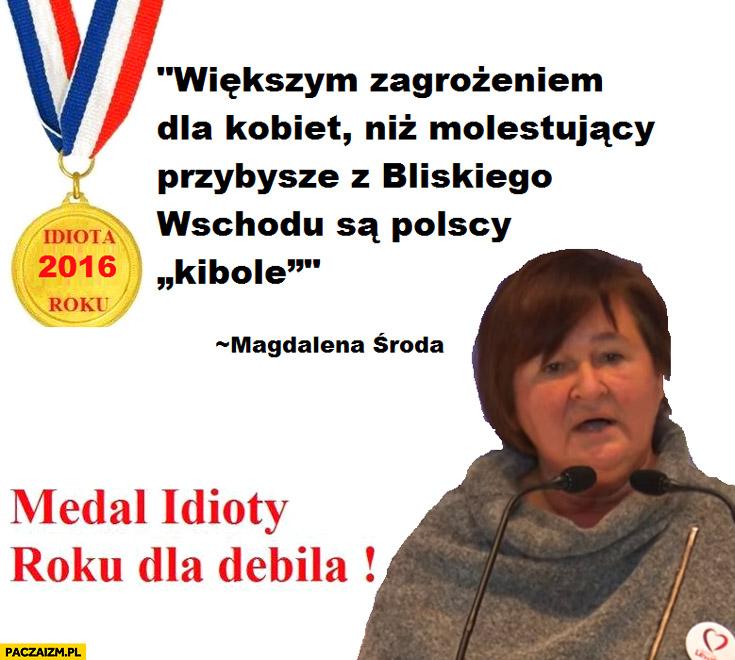 Większym zagrożeniem dla kobiet niż imigranci są polscy kibole Magdalena Środa cytat
