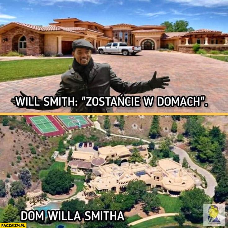 Will Smith zostańcie w domach dom Willa Smitha wielki ogromny