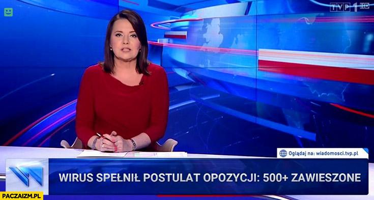Wirus spełnił postulat opozycji 500 plus zawieszone pasek Wiadomości TVP