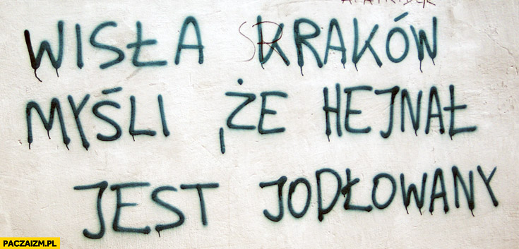 Wisła Kraków myśli że hejnał jest jodłowany