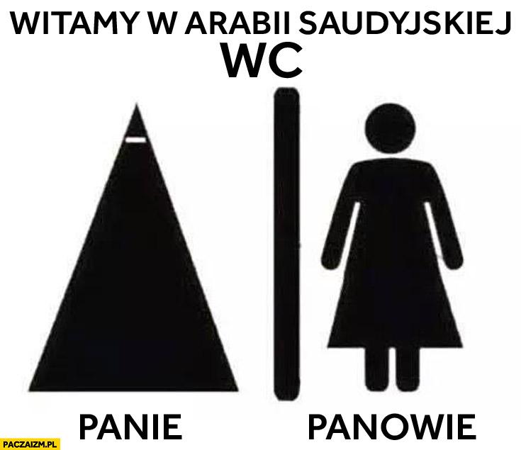 Witamy w Arabii Saudyjskiej WC toaleta mężczyźni kobiety