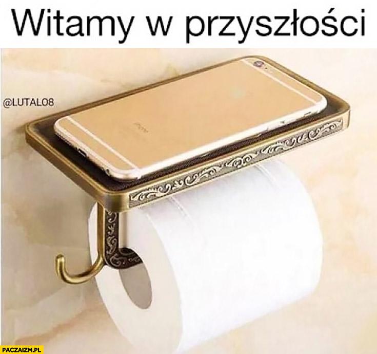 Witamy w przyszłości papier toaletowy z polka na telefon smartfona