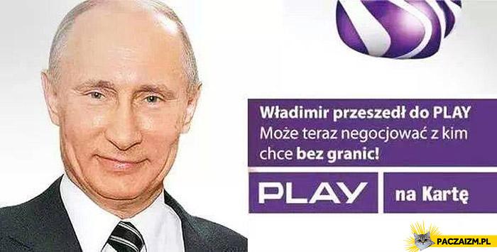 Władimir Putin przeszedł do Play