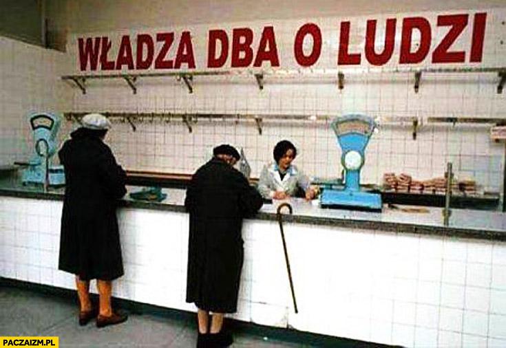 Władza dba o ludzi napis w sklepie PRL komuna