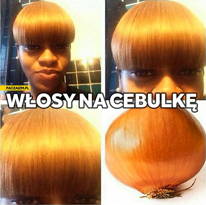 Włosy na cebulkę