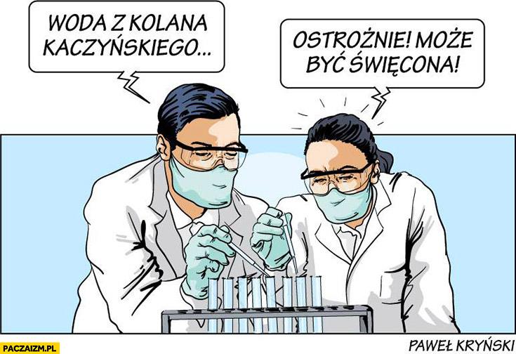 Woda z kolana Kaczyńskiego ostrożnie może być święcona Kryński