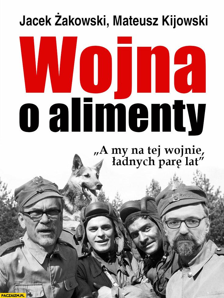 Wojna o alimenty Żakowski Kijowski książka