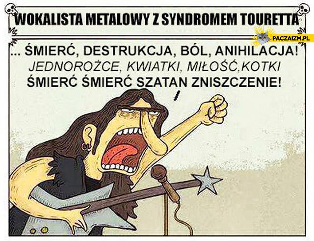 Wokalista metalowy z syndromem touretta