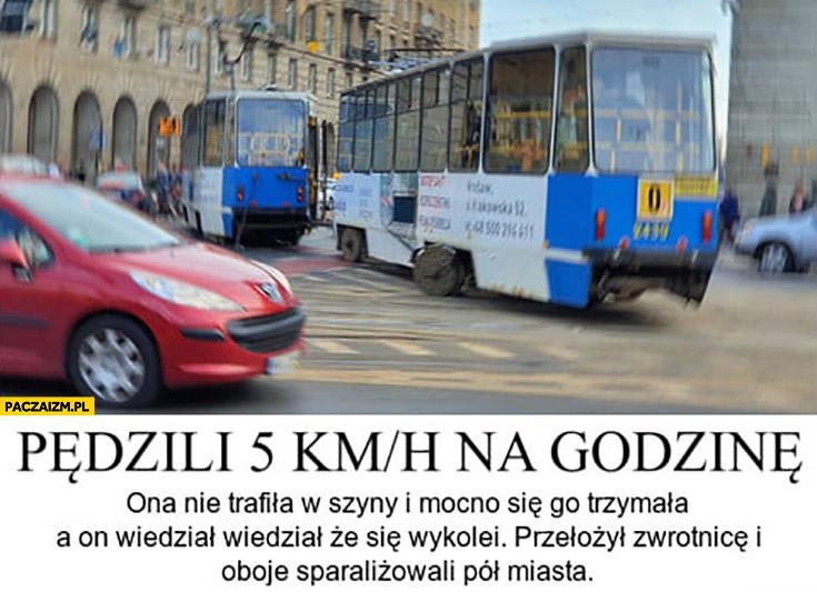 Wrocław wypadek pędzili 5 km/h na godzinę ona nie trafiła w szyny, on wiedział, że się wykolei oboje sparaliżowali pół miasta