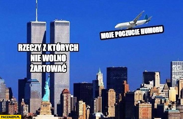 WTC rzeczy z których nie wolno żartować moje poczucie humoru samolot leci na World Trade Center