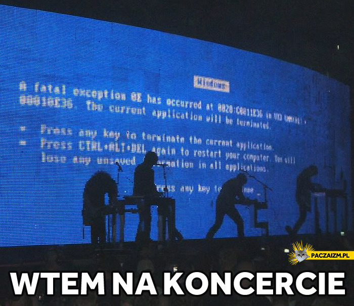 Wtem na koncercie blue screen windows