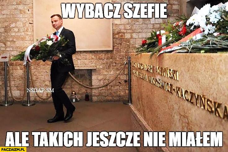 Wybacz szefie ale takich jeszcze nie miałem Andrzej Duda zabiera kwiaty