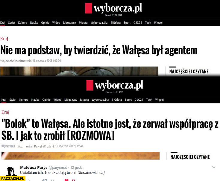 """Wyborcza.pl: """"Nie ma podstaw, by twierdzić, że Wałęsa był agentem"""", """"Bolek to Wałęsa, ale istotne jest, że zerwał współpracę z SB i jak to zrobił"""""""