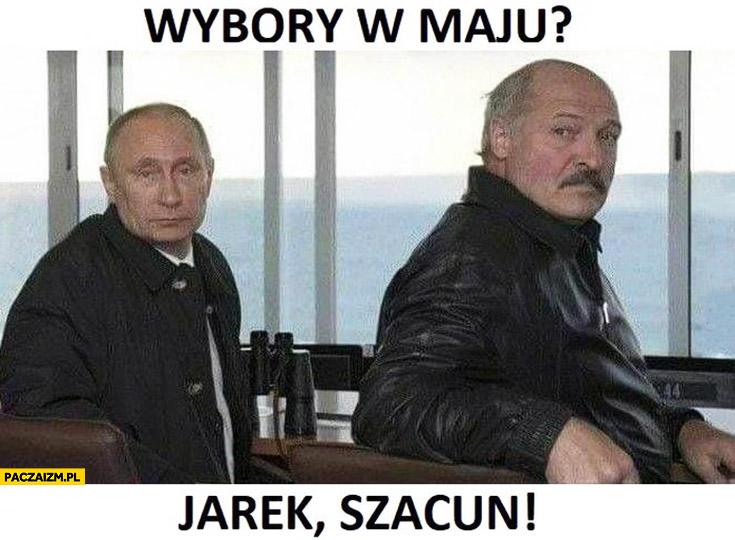 Wybory w maju? Jarek, szacun! Kaczyński Putin Łukaszenka