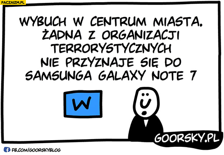 Wybuch w centrum miasta, żadna z organizacji terrorystycznych nie przyznaje się do Samsunga Galaxy Note 7 Goorsky