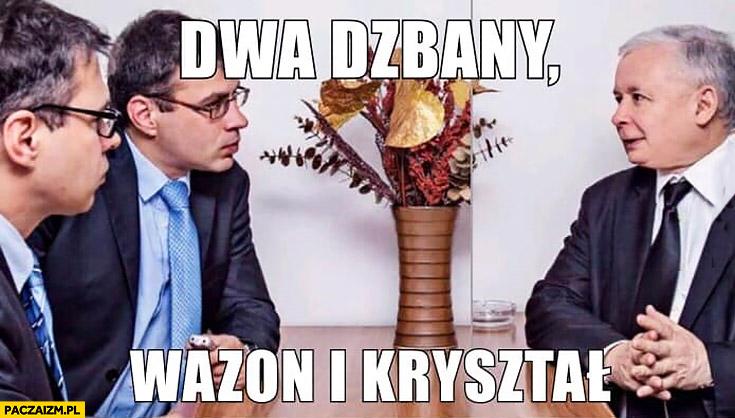 Wywiad z Kaczyńskim dwa dzbany, wazon i kryształ