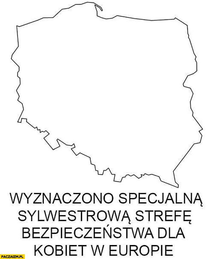 Wyznaczono specjalna sylwestrowa strefę bezpieczeństwa dla kobiet w Europie granice Polski