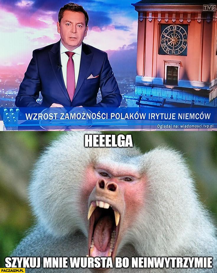 Wzrost zamożności Polaków irytuje Niemców Helga szykuj mnie wursta bo neinwytrzymie pasek wiadomości TVP małpa Niemiec