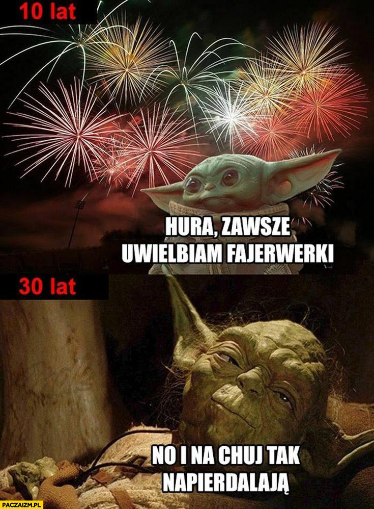 Yoda fajerwerki 10 lat uwielbiam, 30 lat i na kij tak napierdalają