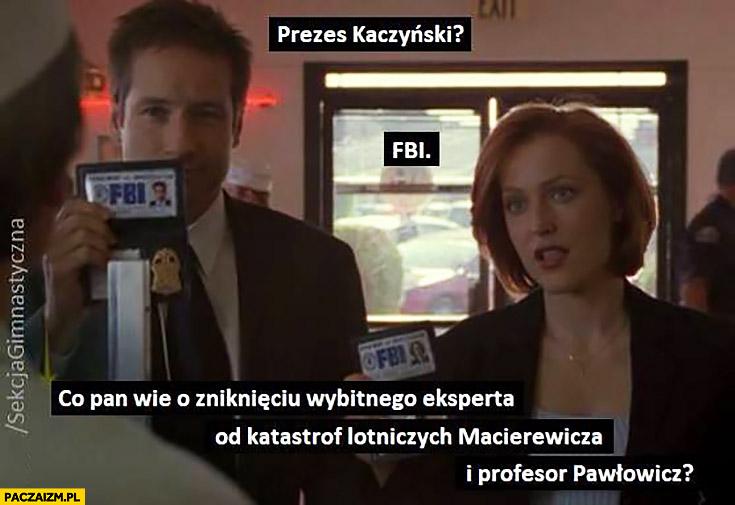 Z archiwum X prezes Kaczyński co Pan wie o zniknięciu Macierewicza i Pawłowicz Sekcja gimnastyczna