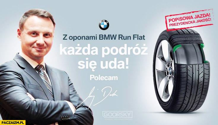 Z oponami BMW Run Flat każda podróż się uda polecam Andrzej Duda goorsky