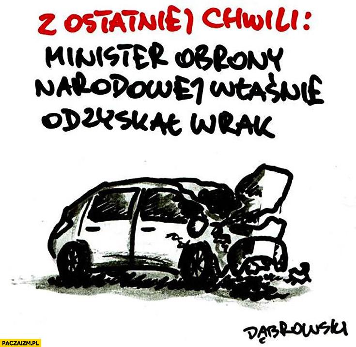 Z ostatniej chwili: minister obrony narodowej właśnie odzyskał wrak. Wypadek rozbity samochód Macierewicz Dąbrowski