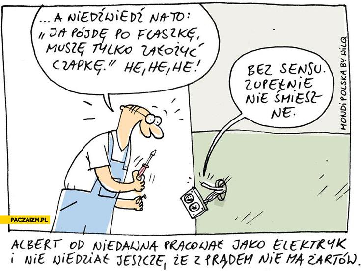 Z prądem nie ma żartów zupełnie nie śmieszne Wilq