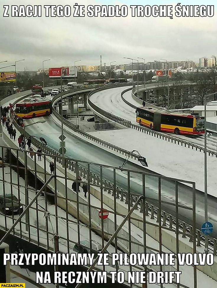 Z racji tego, że spadło trochę śniegu przypominamy, że piłowanie autobusu Volvo na ręcznym to nie drift Wrocław