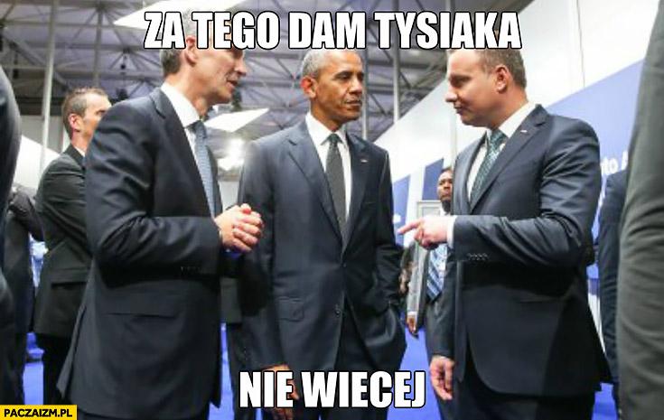 Za tego dam tysiaka nie więcej Andrzej Duda Obama