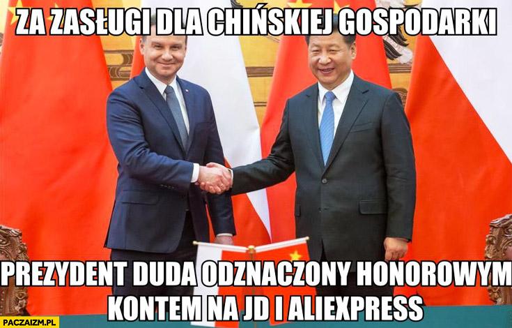 Za zasługi dla Chińskiej gospodarki Prezydent Duda odznaczony honorowym kontem na JD i Aliexpress